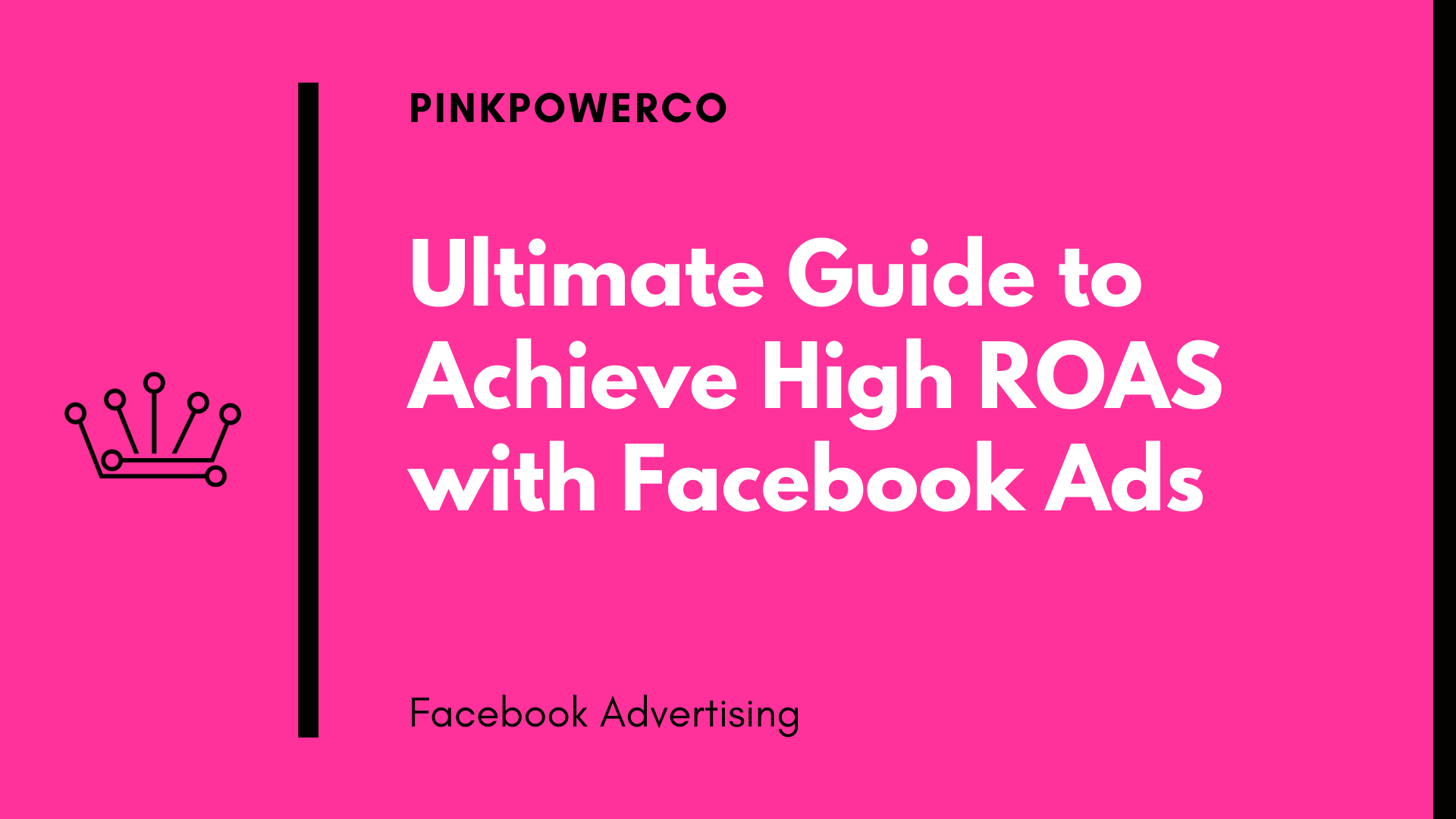 Free Download: Get High ROAS with Facebook Ads